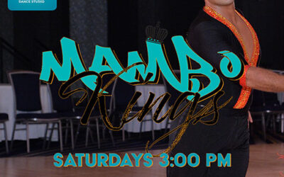 "Join our ""Kings of Mambo"" Men's Mambo Team Saturdays @ 3 pm"