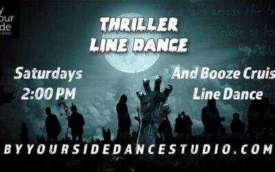 Learn the Fun Thriller Line Dance – Saturdays @ 2 pm