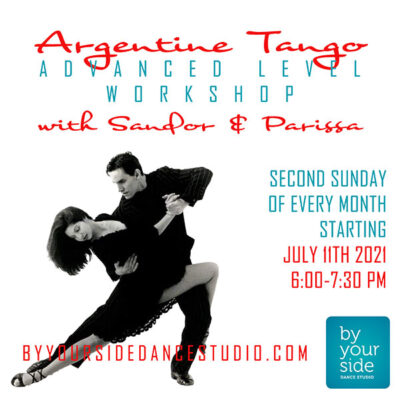 Starting July 11th – Advanced Level Argentine Tango Workshop Every 2nd Sunday with Sandor and Parissa