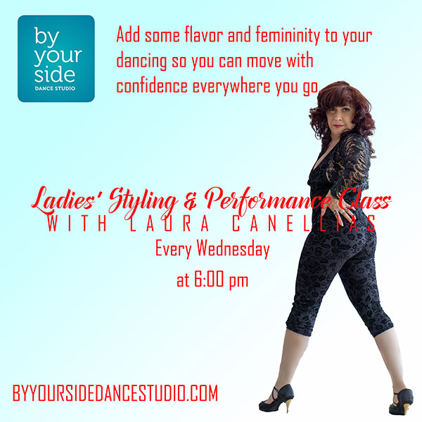 Wednesday's @ 6 pm – Ladies Styling and Performance Class with Laura Canellias